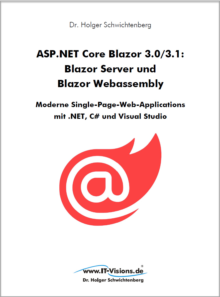 Buchcover ASP.NET Core Blazor 3.0/3.1: Blazor Server und Blazor Webassembly - Moderne Single-Page-Web-Applications (DRUCK)